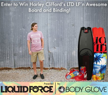 Enter to Win | Liquid Force Harley Clifford LF'N Awesome LTD Setup